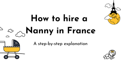 How to hire a nanny in France – A step-by-step explanation