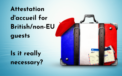 Attestation d'accueil for British/non-EU guests – is it really necessary?