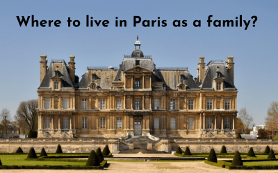 Where to live in Paris as a family? Part 1