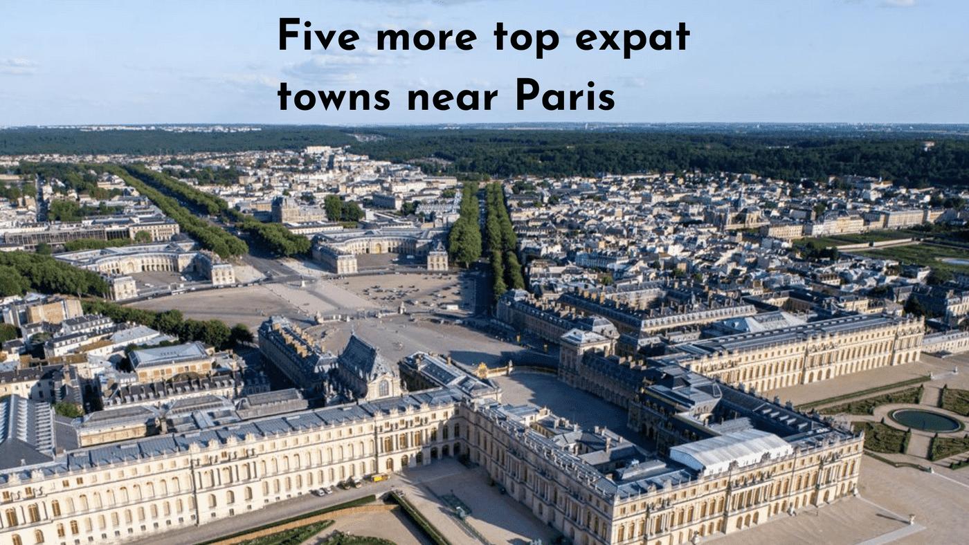 Five more top expat towns near Paris