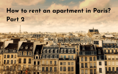 How to rent an apartment in Paris? Part 2