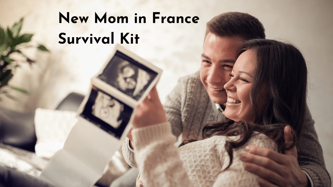 New Mom in France - Survival Kit